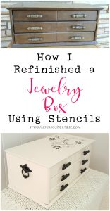 How I Refinished a Jewelry Box Using Stencils