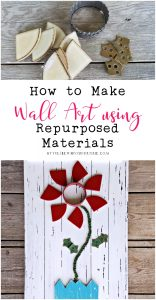 How to Make Wall Art Using Repurposed Materials