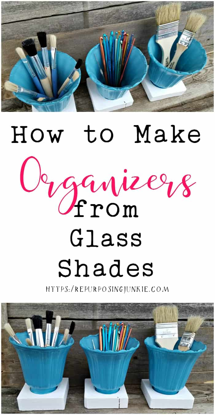 How to Make Organizers from Glass Shades