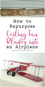 How to Repurpose Ceiling Fan Blades into an Airplane