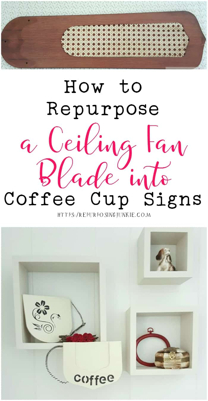 How to Repurpose a Ceiling Fan Blade into Coffee Cup Signs