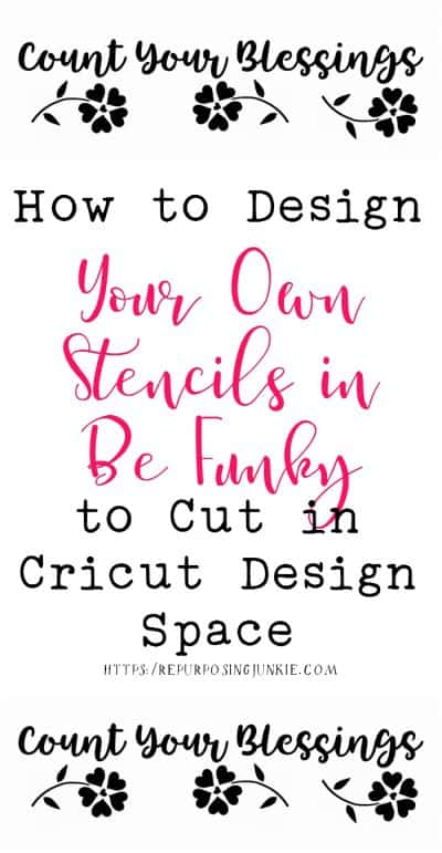 How to Design Your Own Stencils in Be Funky to Cut in Cricut Design Space