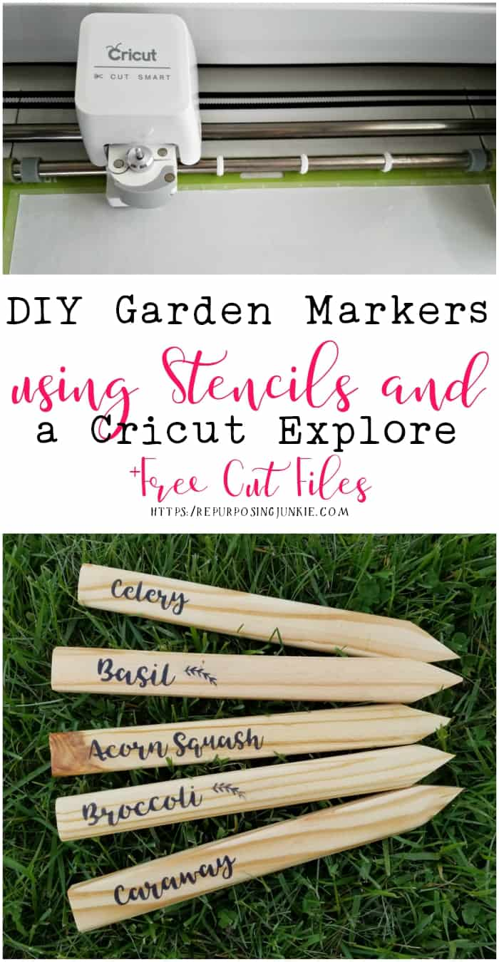 DIY Garden Markers using Stencils and a Cricut Explore plus Free Cut Files